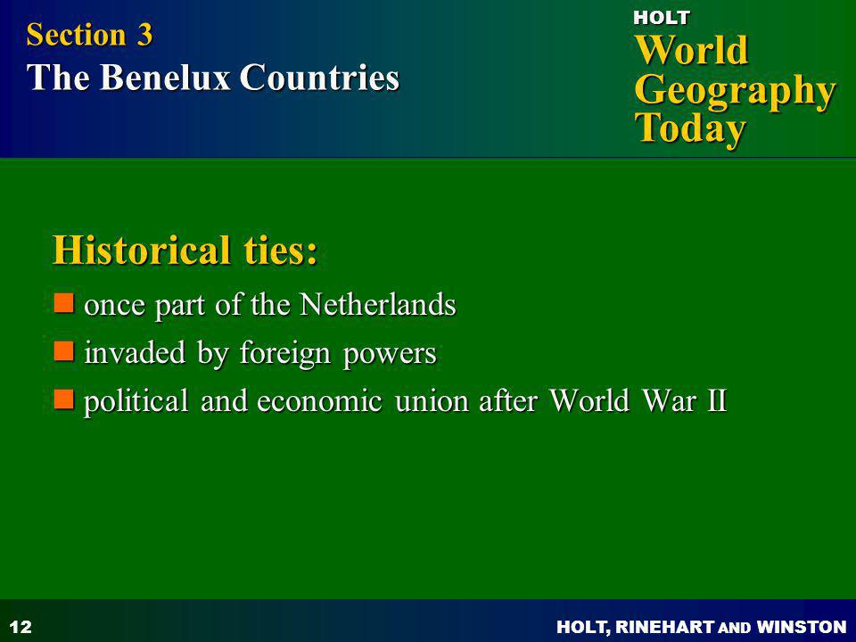 Historical ties: Section 3 The Benelux Countries