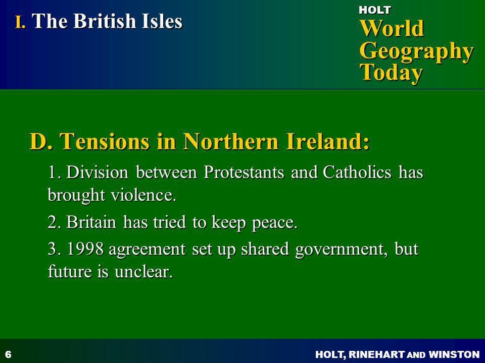 D. Tensions in Northern Ireland: