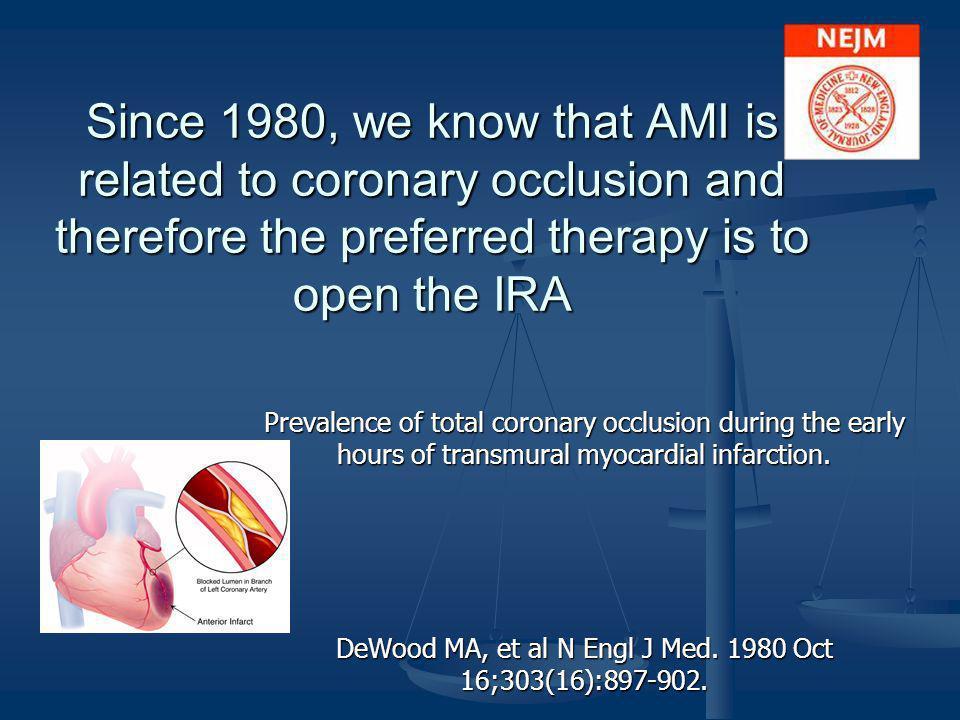 DeWood MA, et al N Engl J Med. 1980 Oct 16;303(16):897-902.