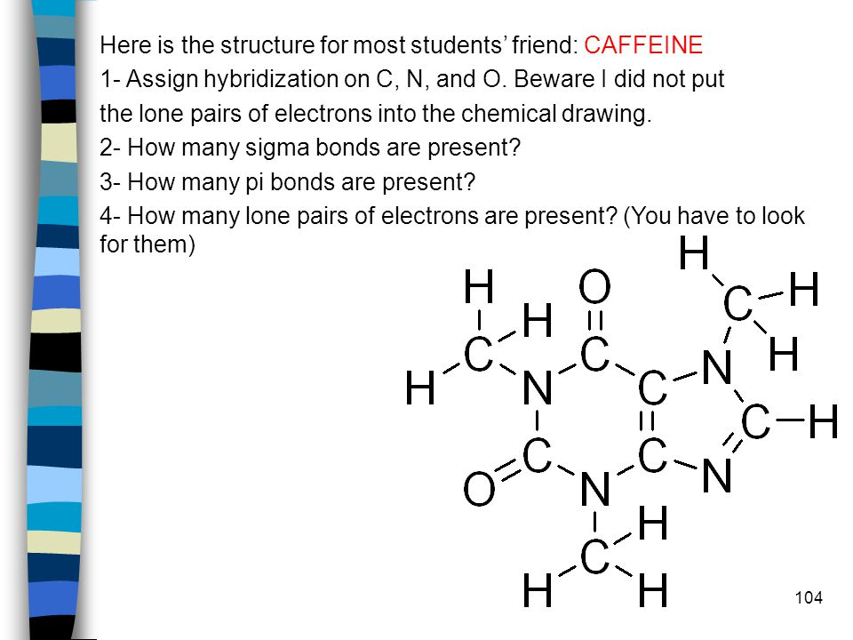 Here is the structure for most students' friend: CAFFEINE