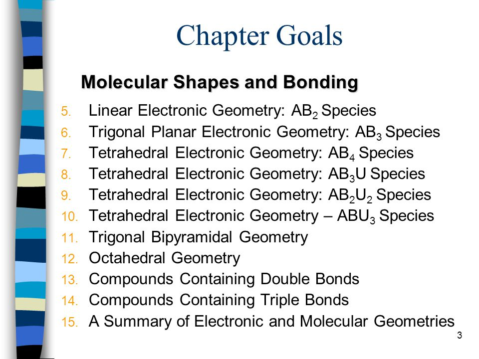 Chapter Goals Molecular Shapes and Bonding
