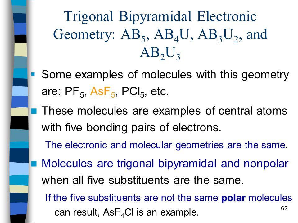 Trigonal Bipyramidal Electronic Geometry: AB5, AB4U, AB3U2, and AB2U3