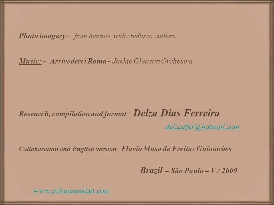 delzadfer@hotmail.com Brazil – São Paulo – V / 2009