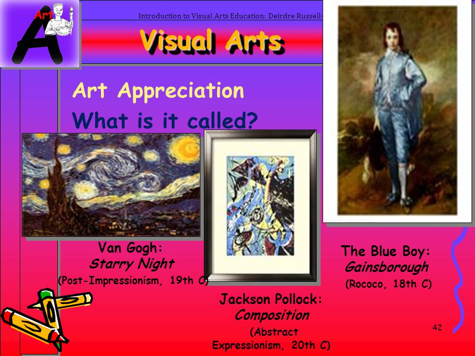 Visual Arts Art Appreciation What is it called