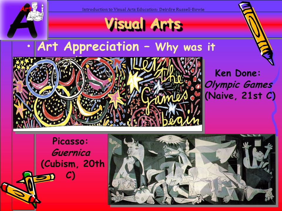 Visual Arts Art Appreciation – Why was it created