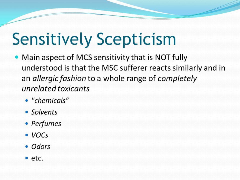 Sensitively Scepticism