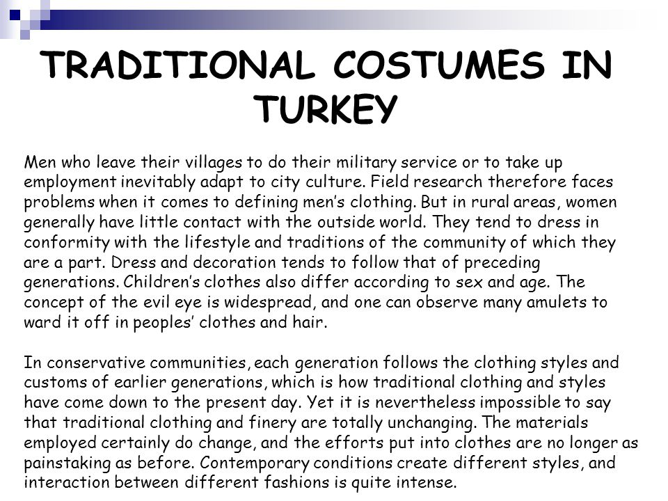 TRADITIONAL COSTUMES IN TURKEY
