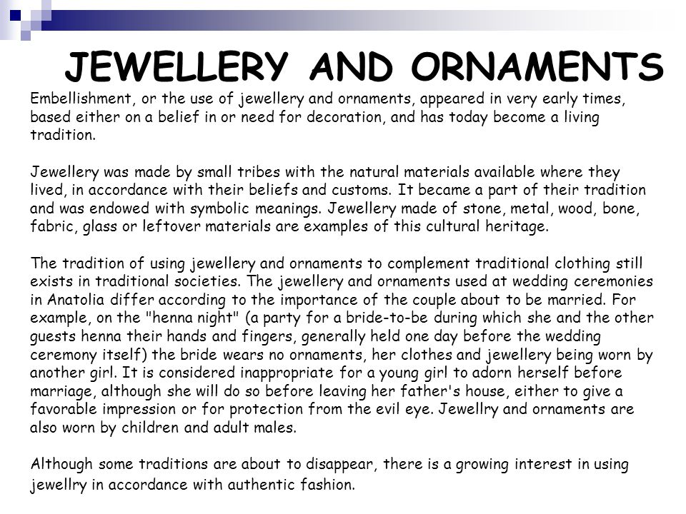 JEWELLERY AND ORNAMENTS