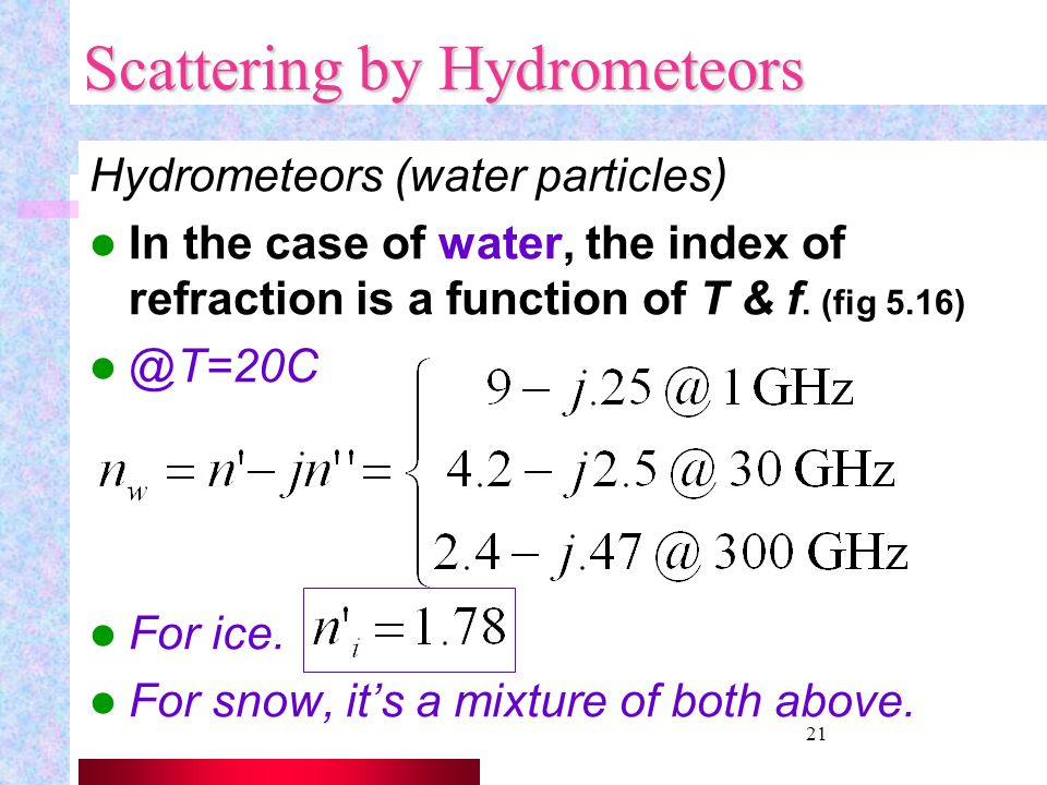 Scattering by Hydrometeors
