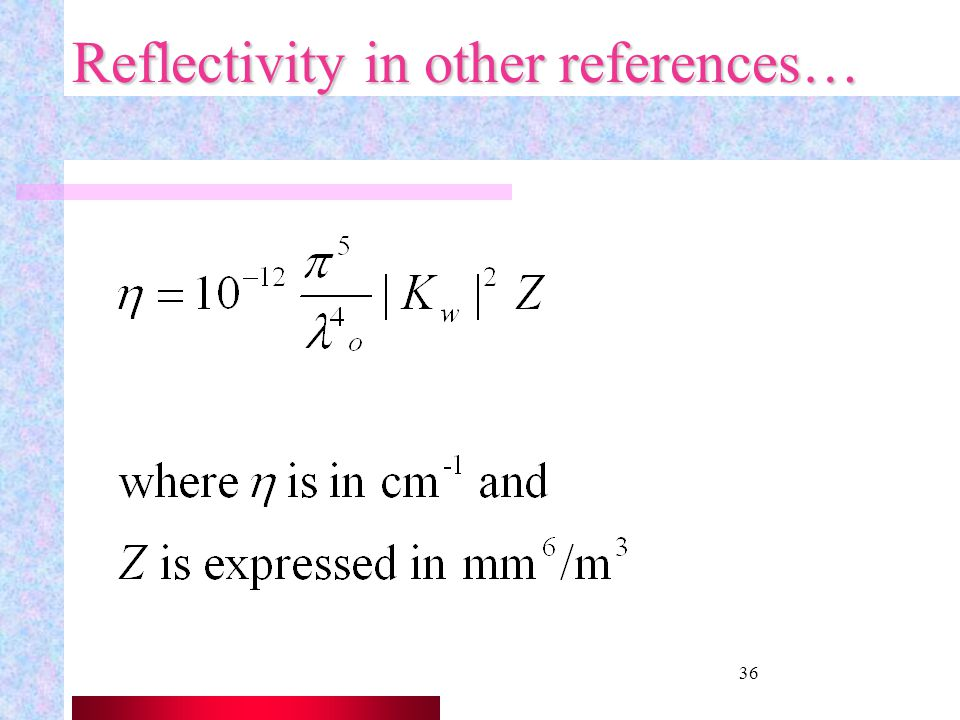 Reflectivity in other references…