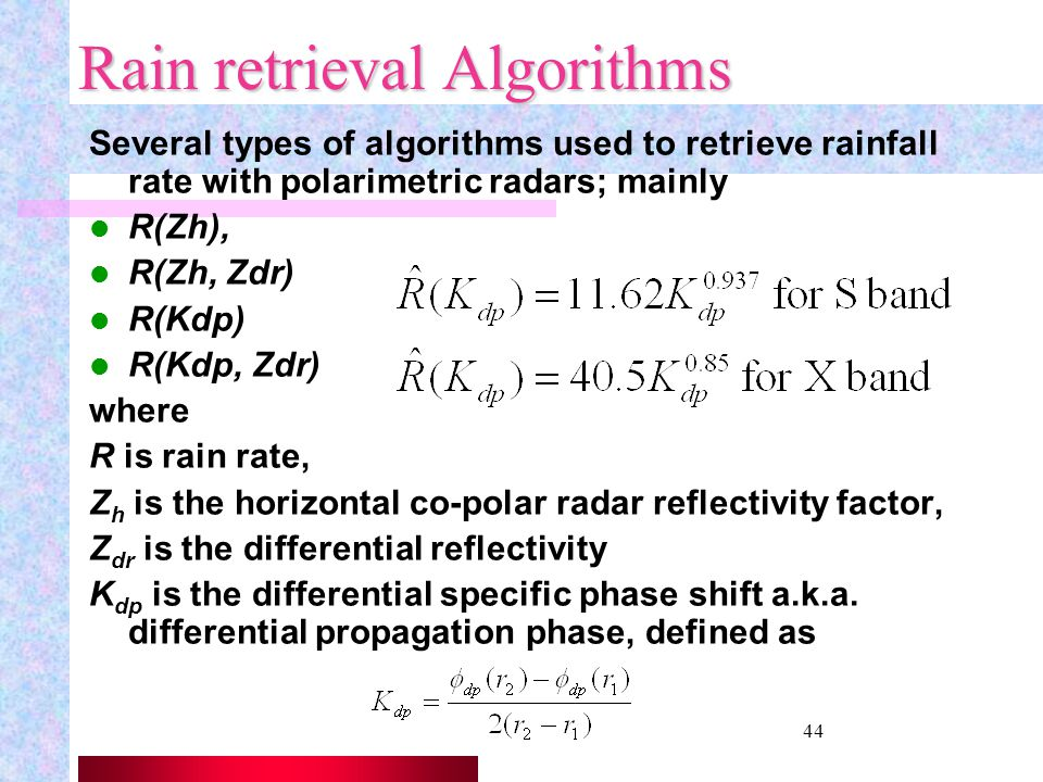 Rain retrieval Algorithms