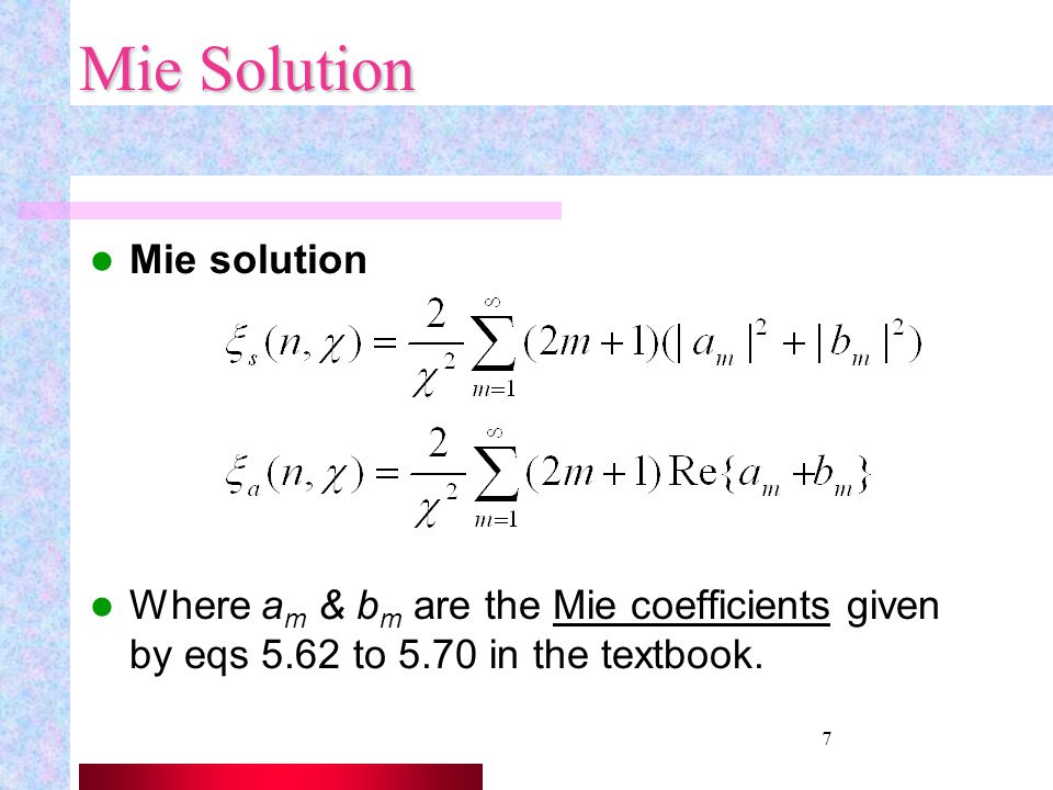 Mie Solution Mie solution
