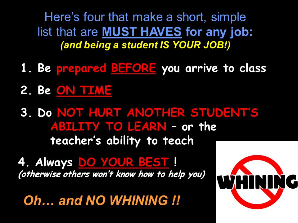 (and being a student IS YOUR JOB!)