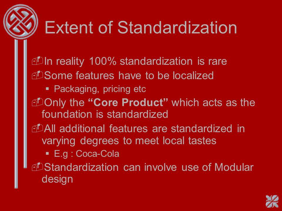 Extent of Standardization