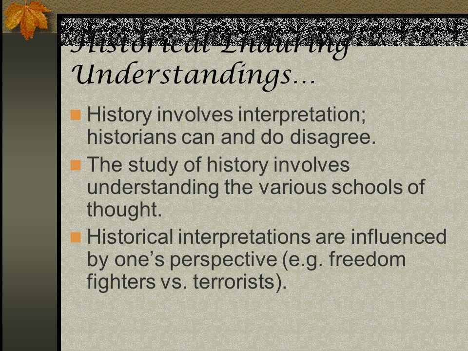 Historical Enduring Understandings…