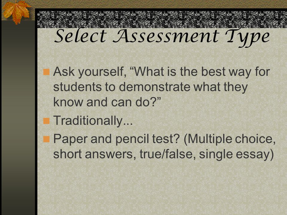 Select Assessment Type