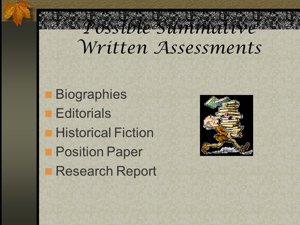 Possible Summative Written Assessments