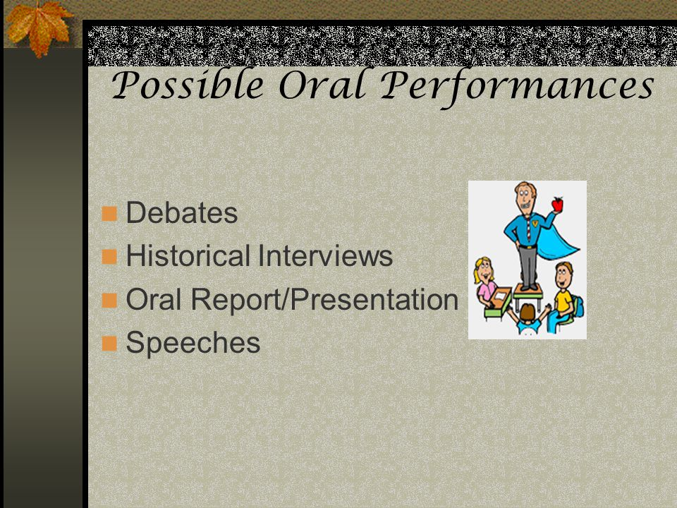 Possible Oral Performances