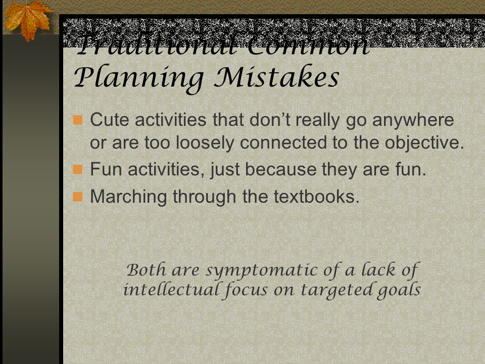 Traditional Common Planning Mistakes
