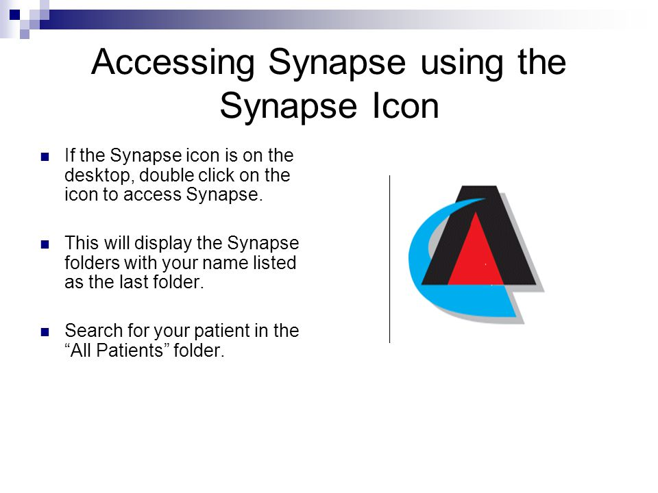 Accessing Synapse using the Synapse Icon