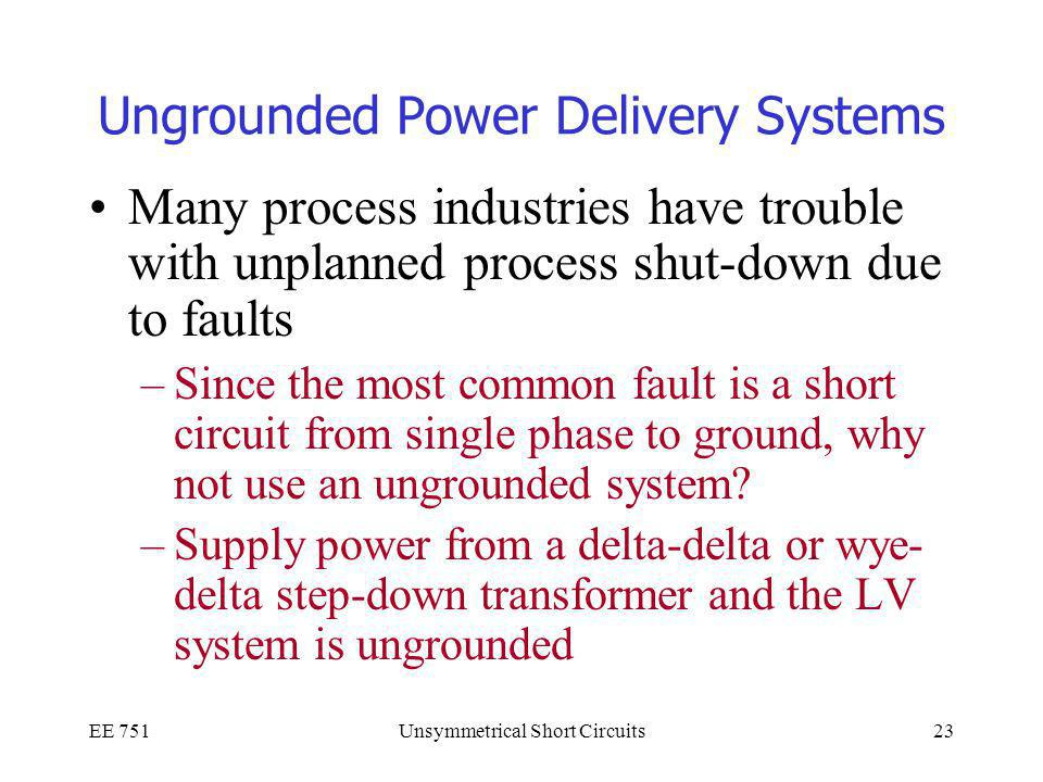 Ungrounded Power Delivery Systems