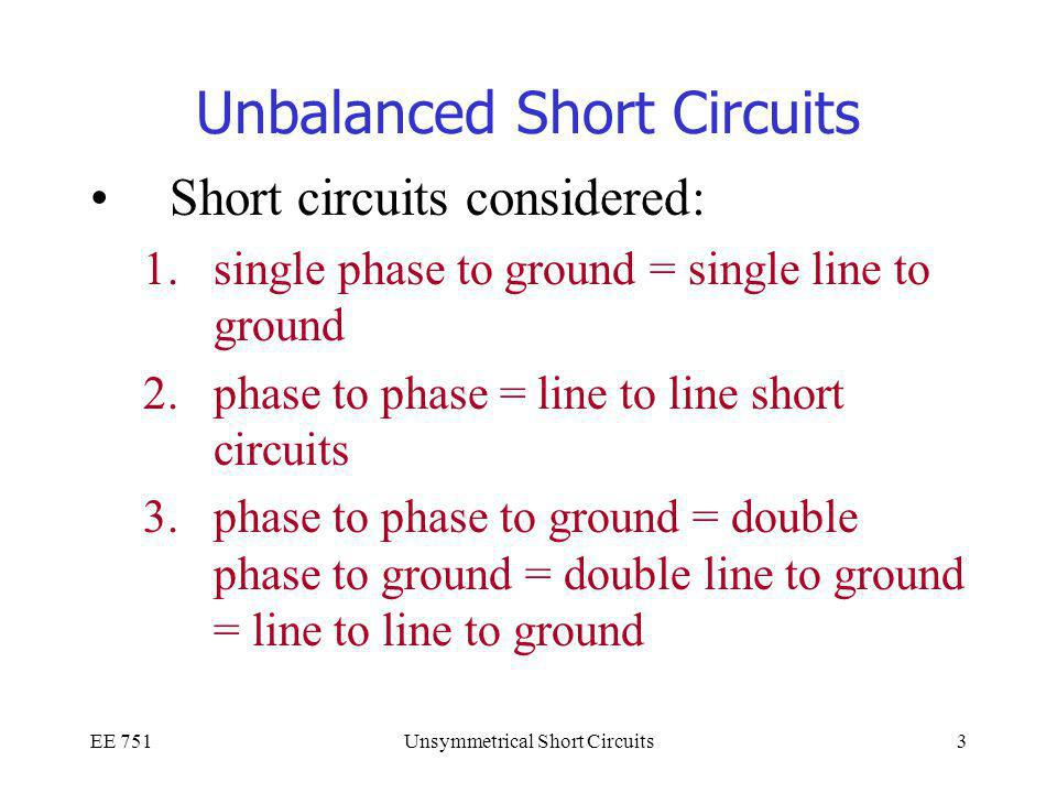 Unbalanced Short Circuits