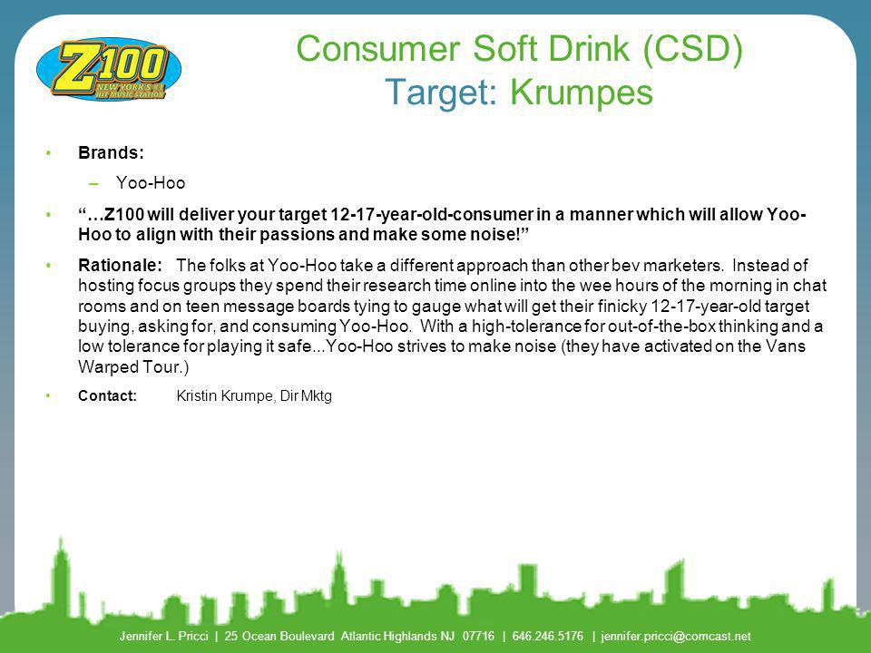 Consumer Soft Drink (CSD) Target: Krumpes