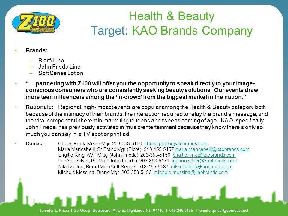 Health & Beauty Target: KAO Brands Company