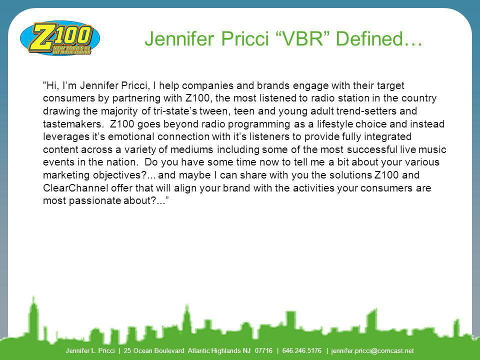 Jennifer Pricci VBR Defined…