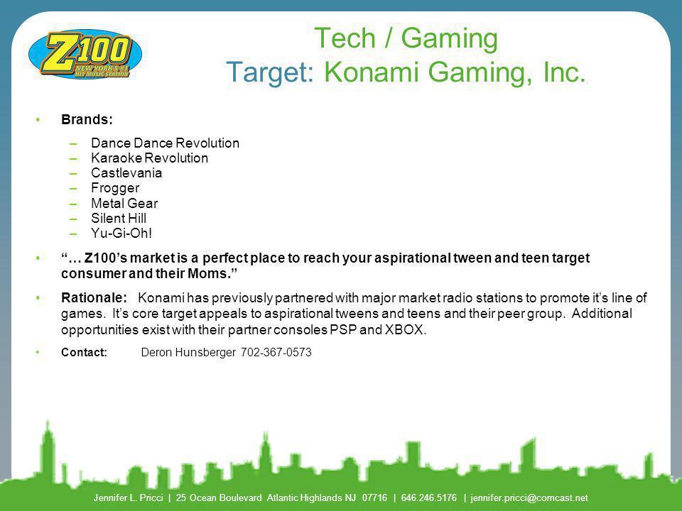 Tech / Gaming Target: Konami Gaming, Inc.