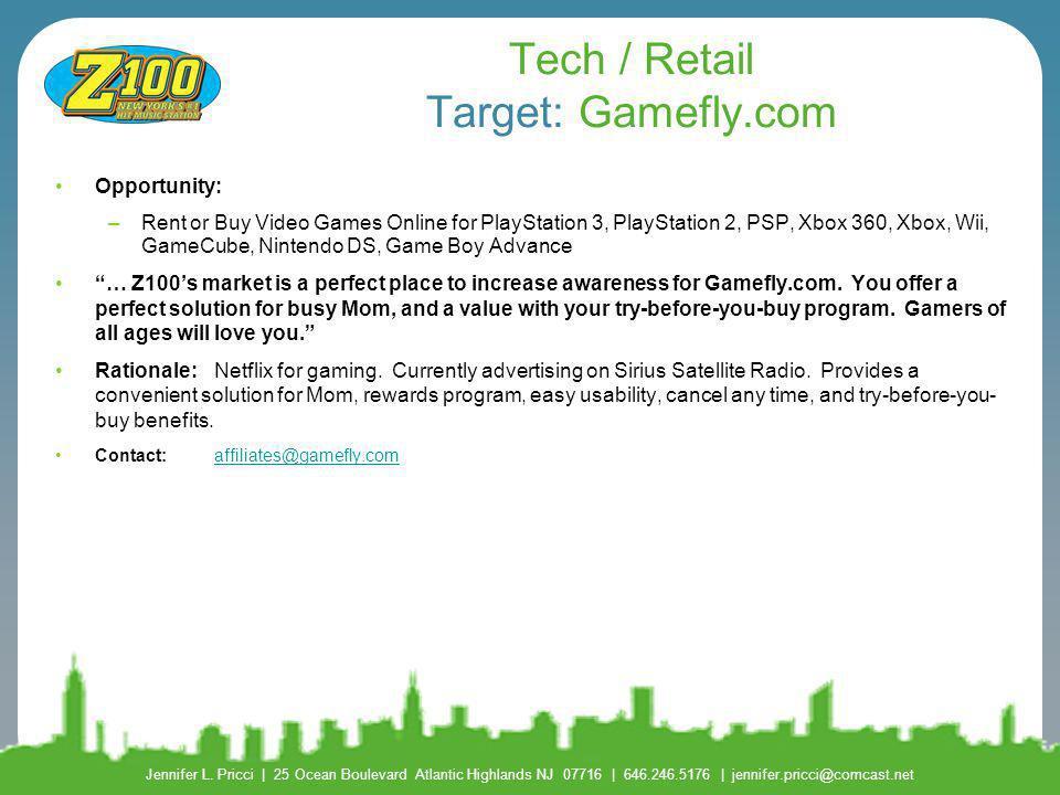 Tech / Retail Target: Gamefly.com