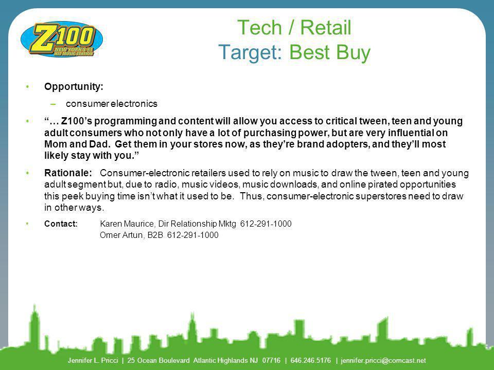 Tech / Retail Target: Best Buy