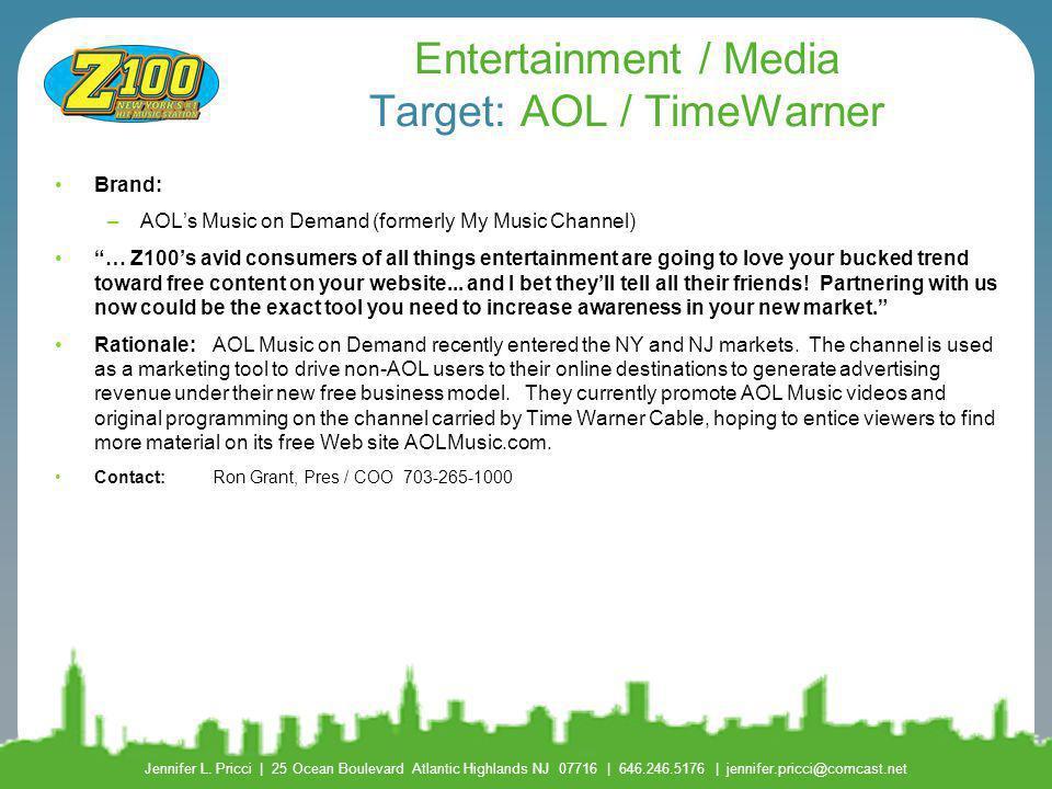 Entertainment / Media Target: AOL / TimeWarner