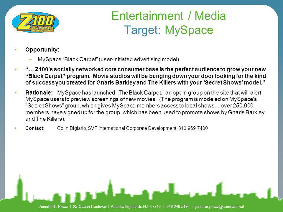 Entertainment / Media Target: MySpace