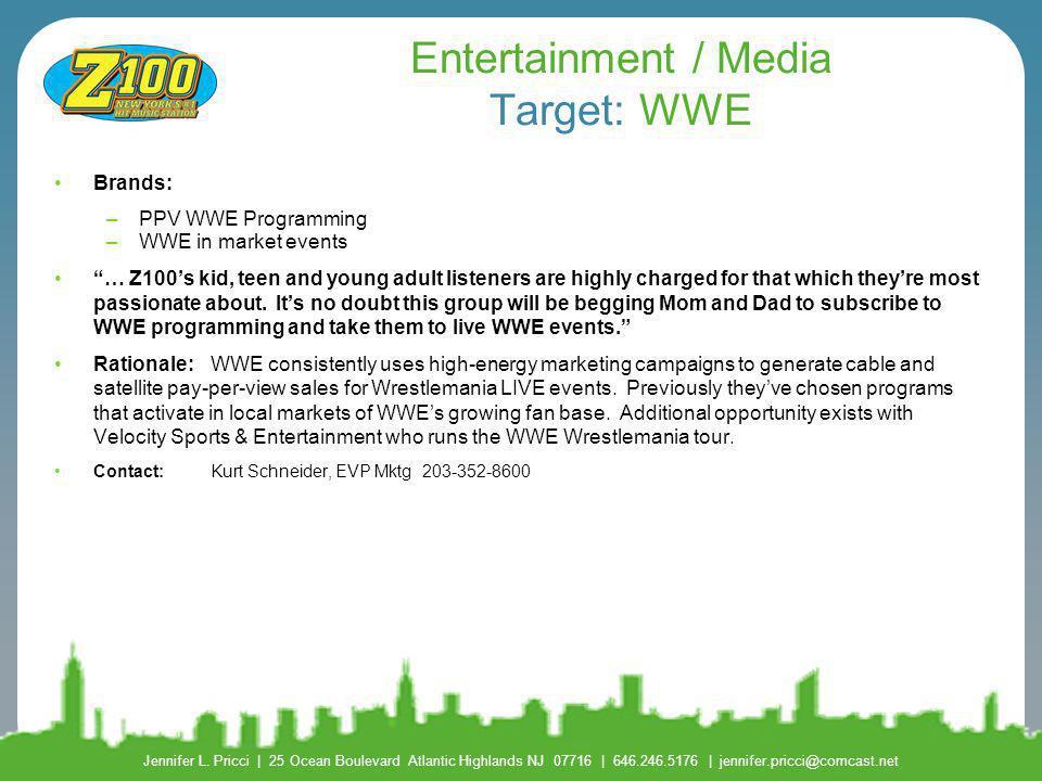 Entertainment / Media Target: WWE