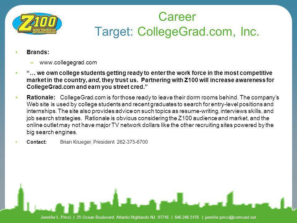 Career Target: CollegeGrad.com, Inc.