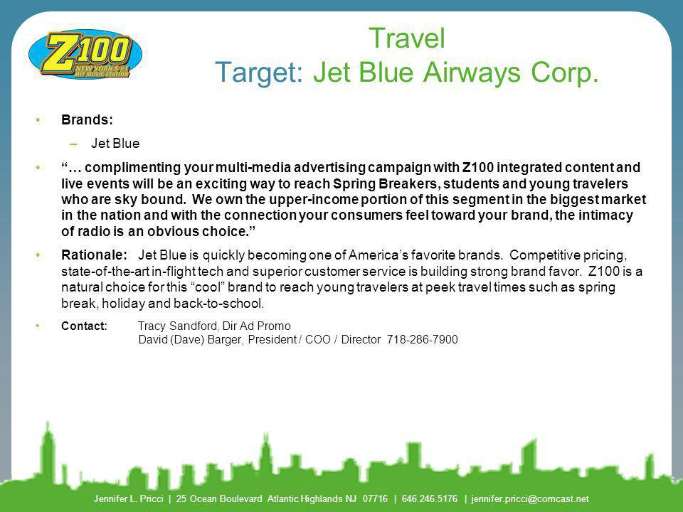 Travel Target: Jet Blue Airways Corp.