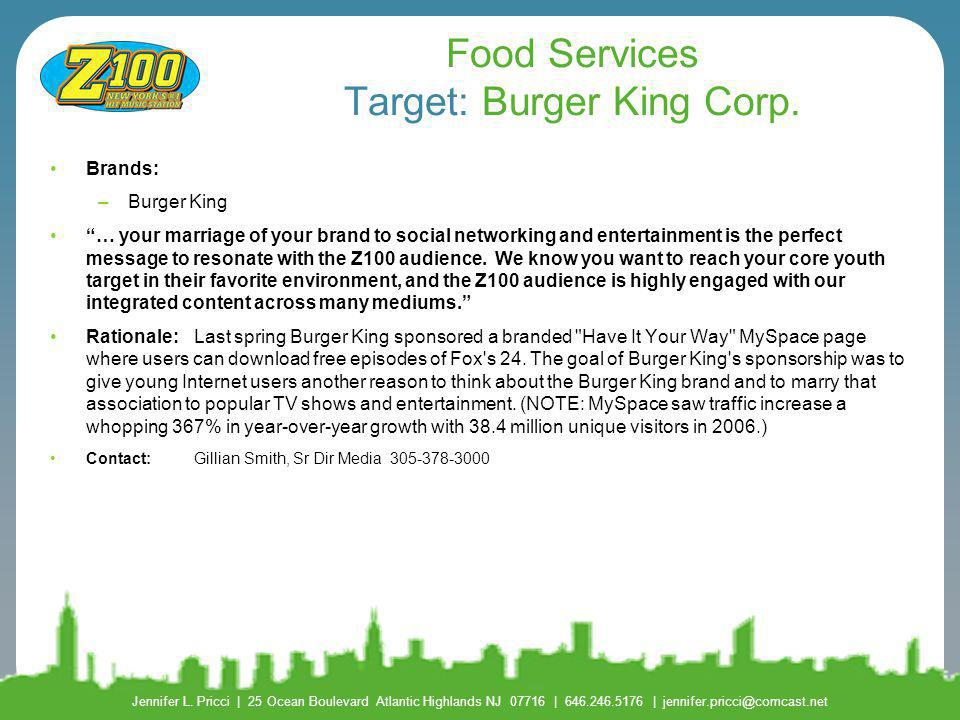 Food Services Target: Burger King Corp.