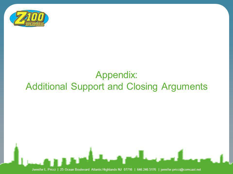 Appendix: Additional Support and Closing Arguments