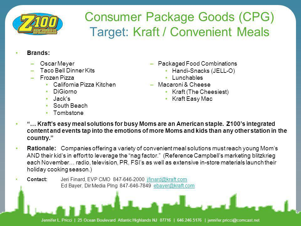 Consumer Package Goods (CPG) Target: Kraft / Convenient Meals