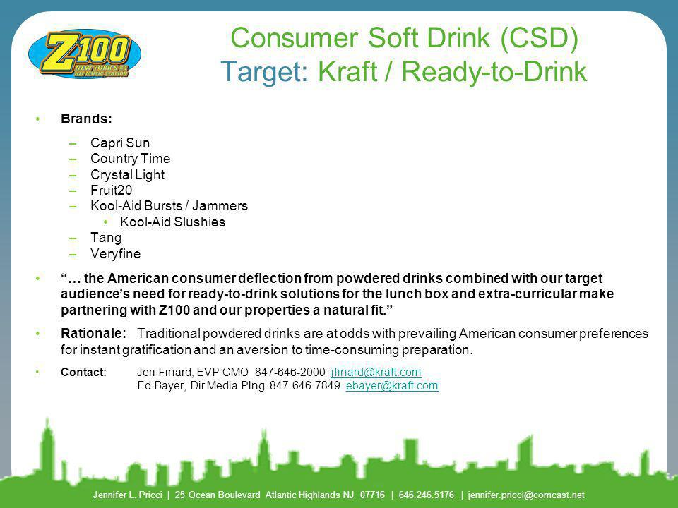 Consumer Soft Drink (CSD) Target: Kraft / Ready-to-Drink
