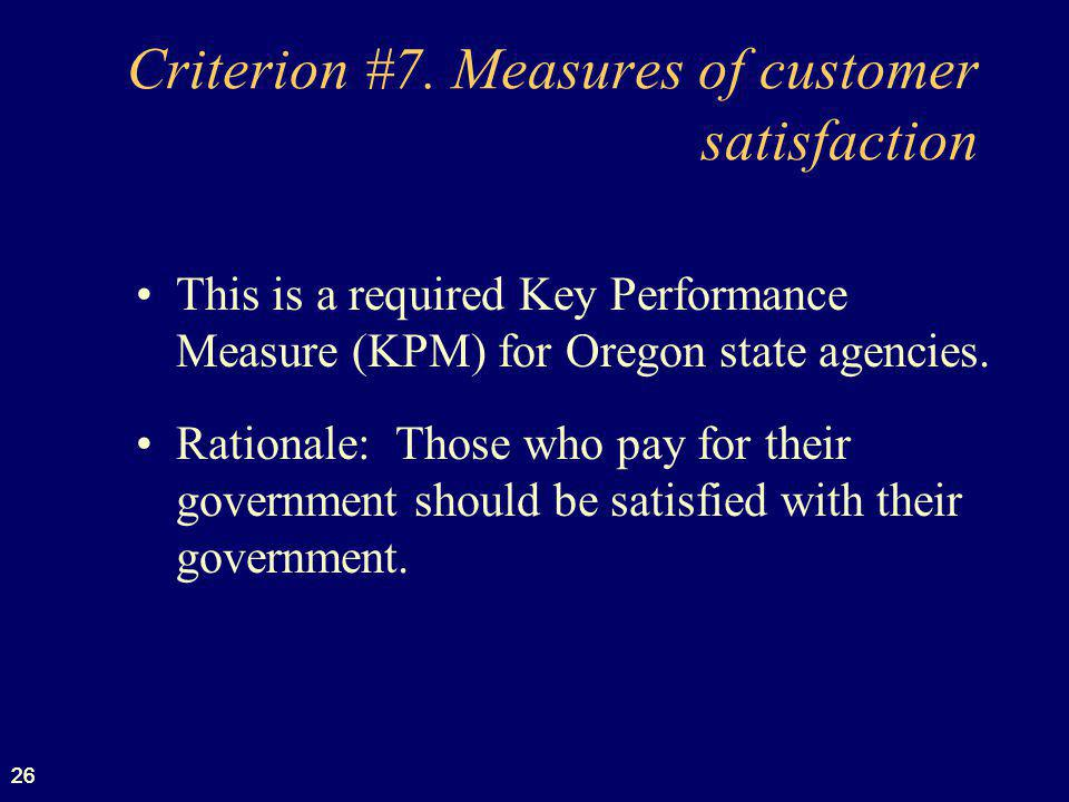 Criterion #7. Measures of customer satisfaction