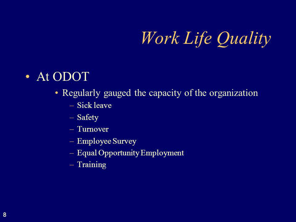 Work Life Quality At ODOT