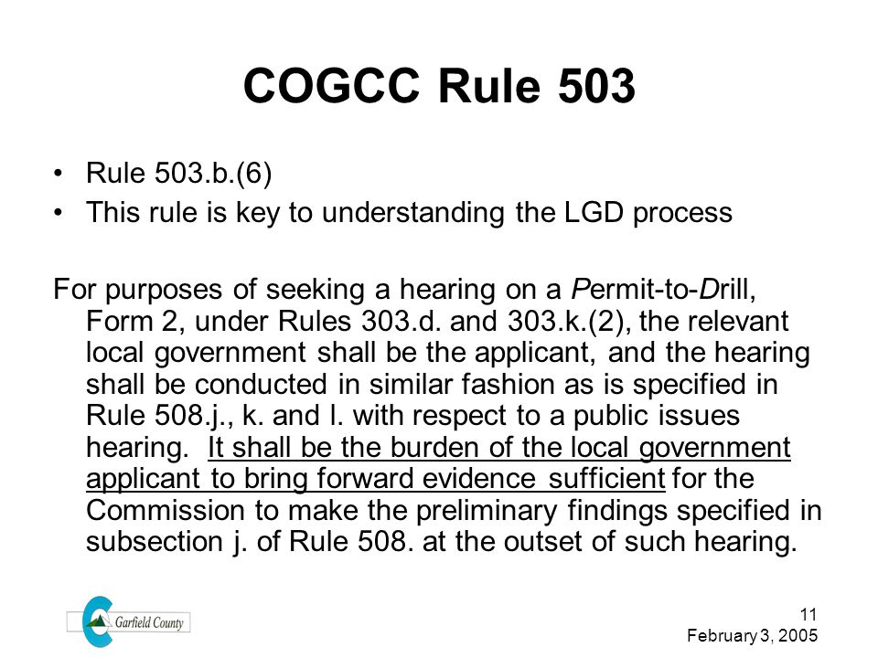 COGCC Rule 503 Rule 503.b.(6) This rule is key to understanding the LGD process.