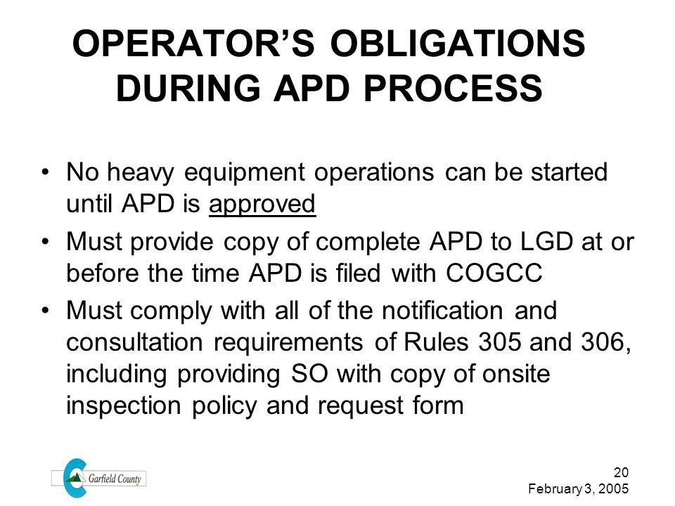 OPERATOR'S OBLIGATIONS DURING APD PROCESS