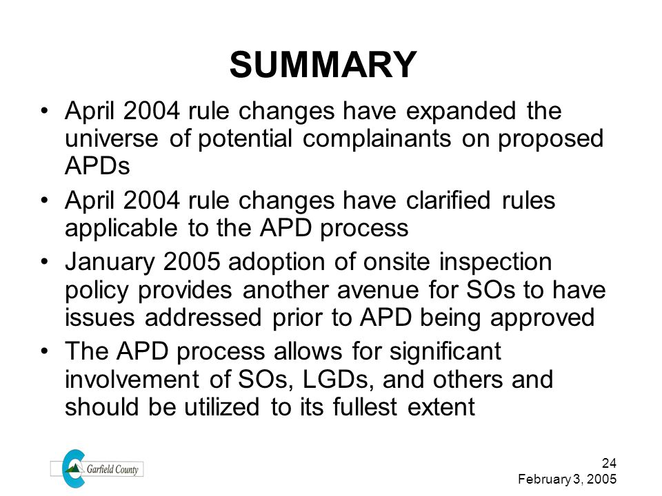 SUMMARY April 2004 rule changes have expanded the universe of potential complainants on proposed APDs.