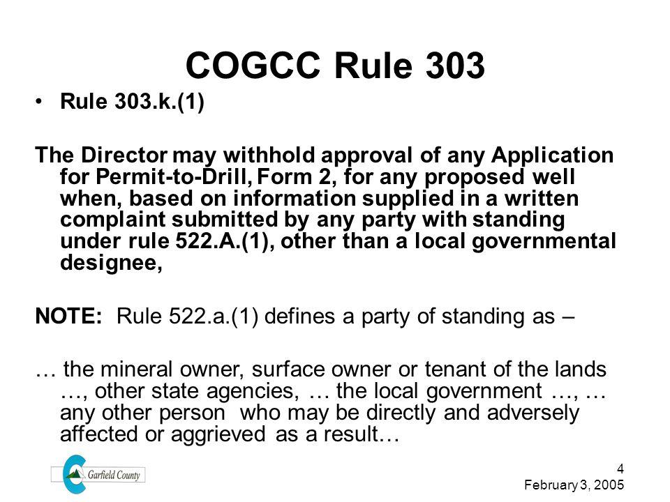 COGCC Rule 303 Rule 303.k.(1)