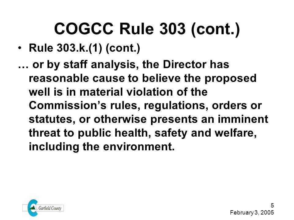 COGCC Rule 303 (cont.) Rule 303.k.(1) (cont.)