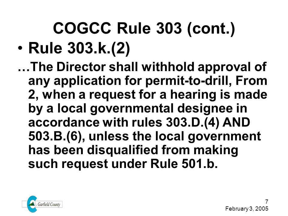 COGCC Rule 303 (cont.) Rule 303.k.(2)