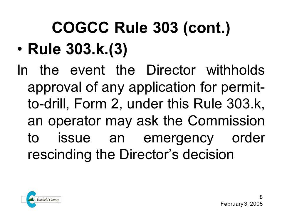 COGCC Rule 303 (cont.) Rule 303.k.(3)